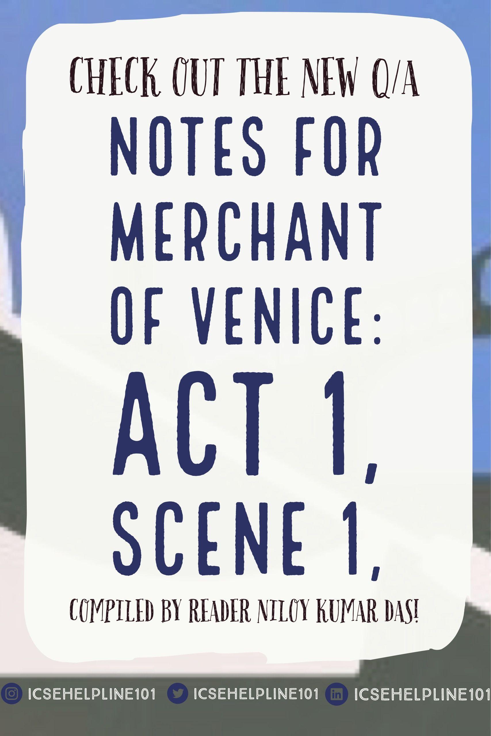 Icse English Ii Merchant Of Venice Act I Scene I Notes English Ii Merchants The Merchant Of Venice [ 2560 x 1707 Pixel ]