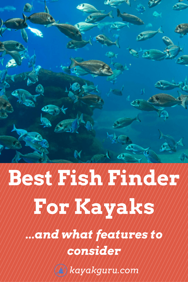 Best Fish Finder For Kayaks Boats Best Of Kayakguru Com