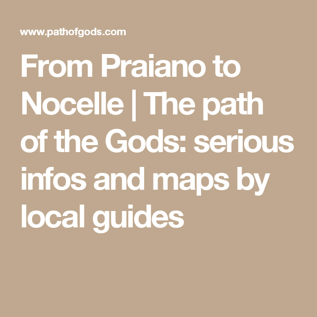 From Praiano to Nocelle  The path of the Gods serious infos and
