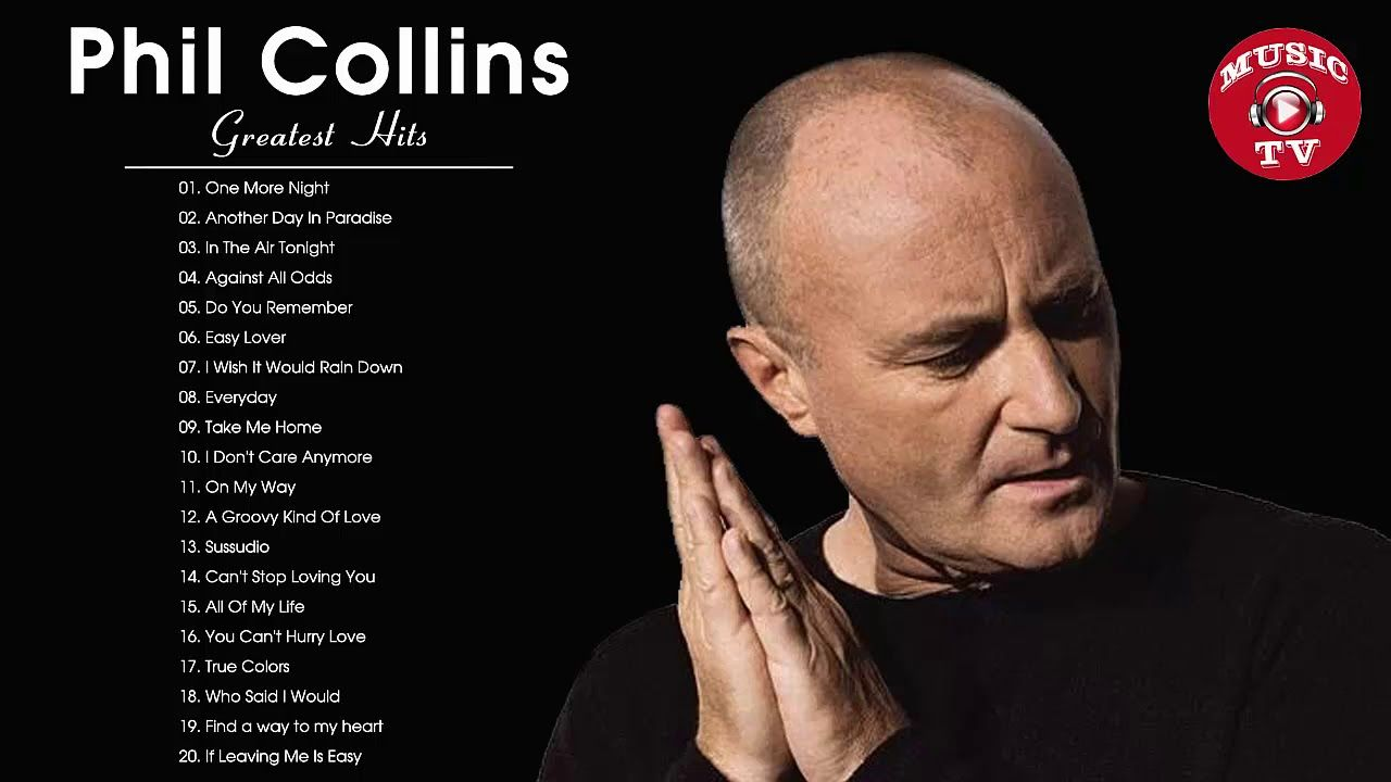 Phil Collins Greatest Hits Best Songs Of Phil Collins Youtube