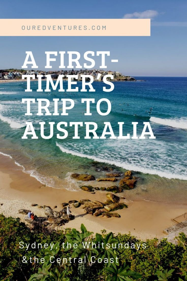 A First-timers Trip to Australia; Sydney, the Whitsundays, and the Central Coast