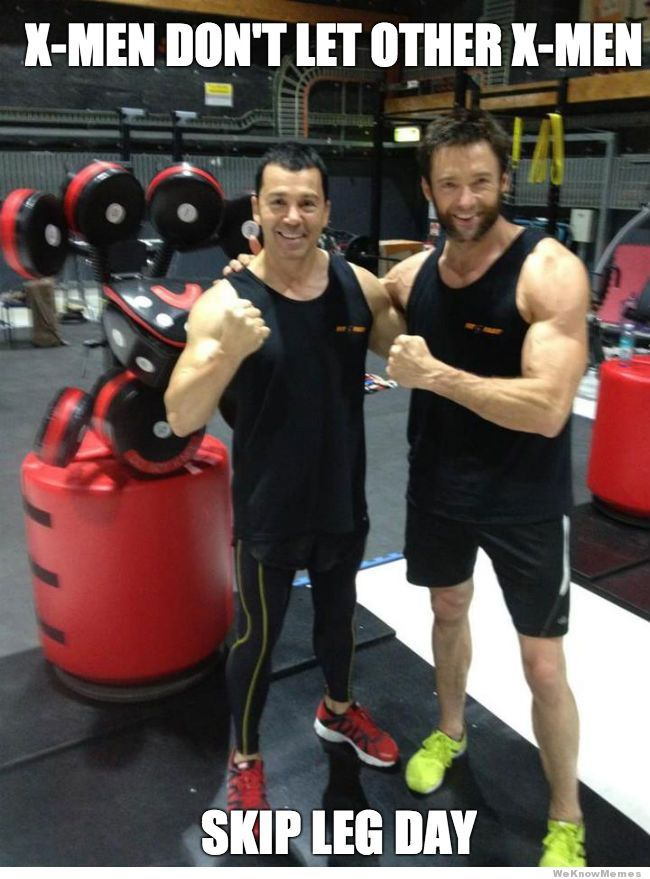 Does Hugh Jackman Even Work Out His Legs Leg Workout Fitness Jokes Legs Day