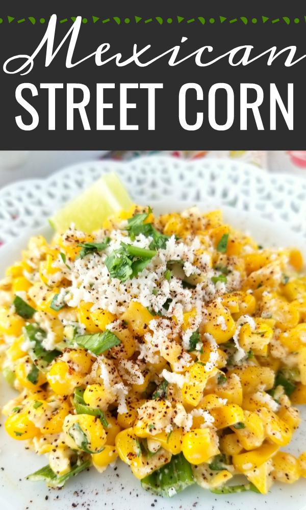 Mexican Street Corn (Esquites)