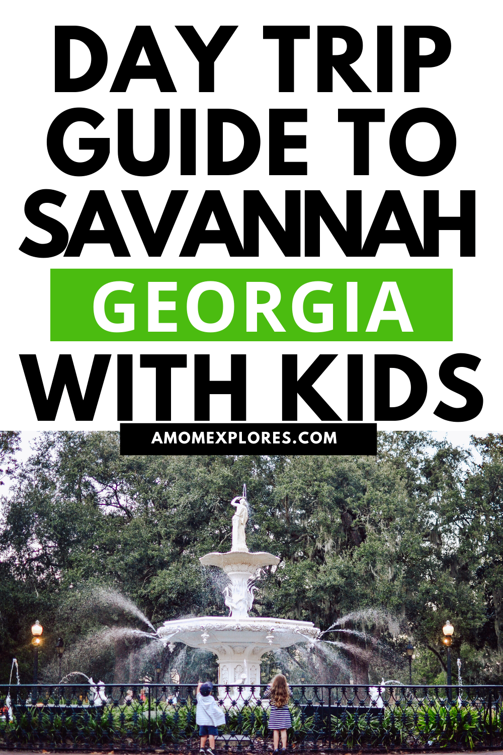 A Day Trip Guide To Savannah Ga With Kids A Mom Explores In 2020 Savannah Chat Day Trip Trip