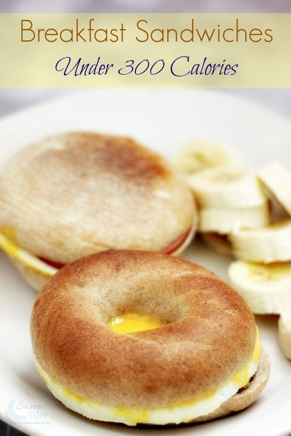 Breakfast Sandwiches Under 300 Calories #300caloriemeals