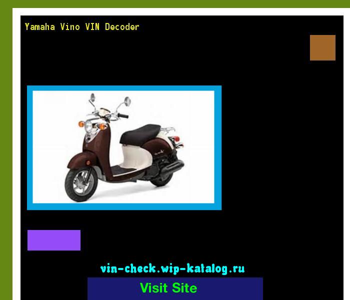 Yamaha Vino VIN Decoder - Lookup Yamaha Vino VIN number