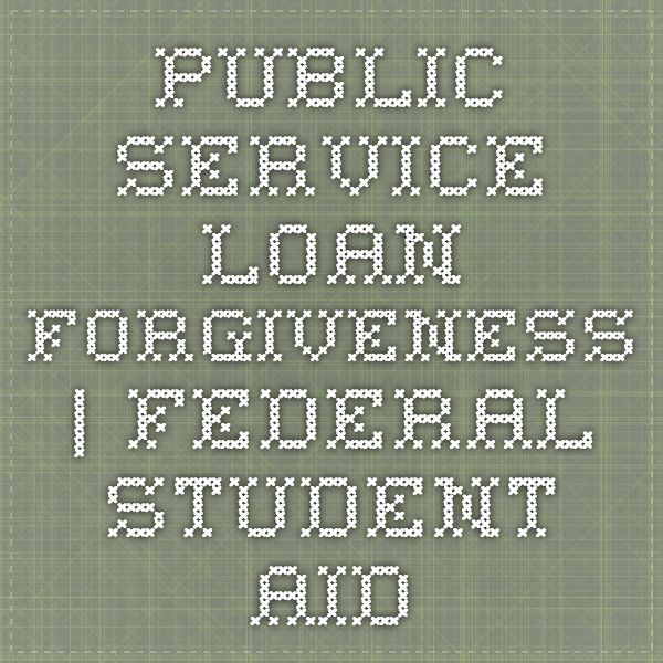 Public Service Loan Forgiveness  Federal Student Aid  Info