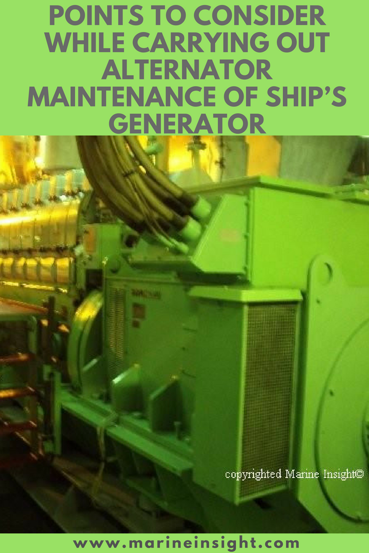 Important Points To Consider While Carrying Out Alternator Maintenance Of Ship S Generator Alternator Maintenance Ship