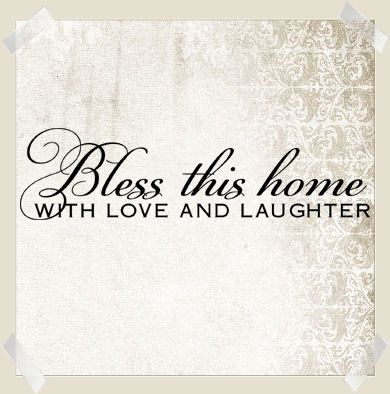 Download Bless This Home With Love Laughter   Wall Decals   Wall ...