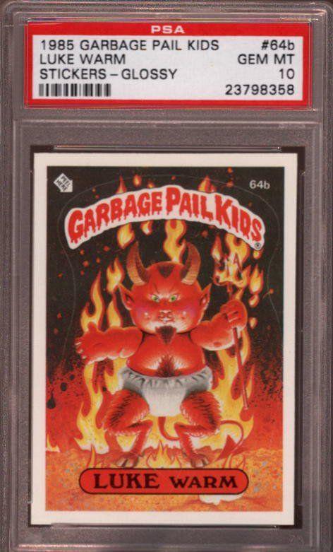 Luke Warm Garbage Pail Kids 1985 Psa 10 Rare Garbage Pail Kids Pail Kids Series