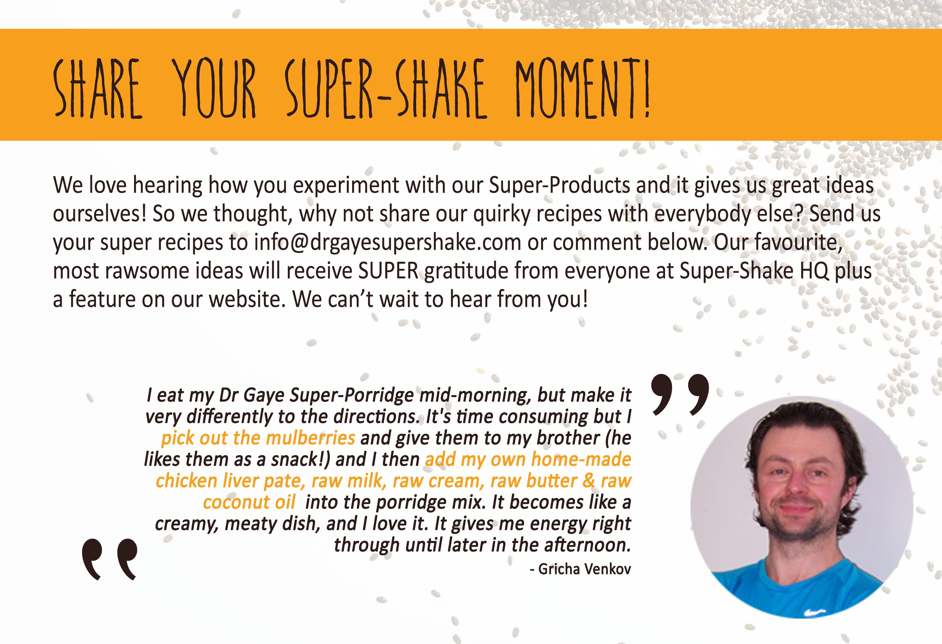 Share with us your SuperShake moment! (With images