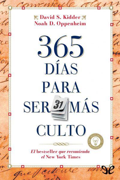 Descargar Gratis 365 Días Para Ser Más Culto En Formato Epub Libros En Espanol Gratis Libros Gratis Libros En Línea