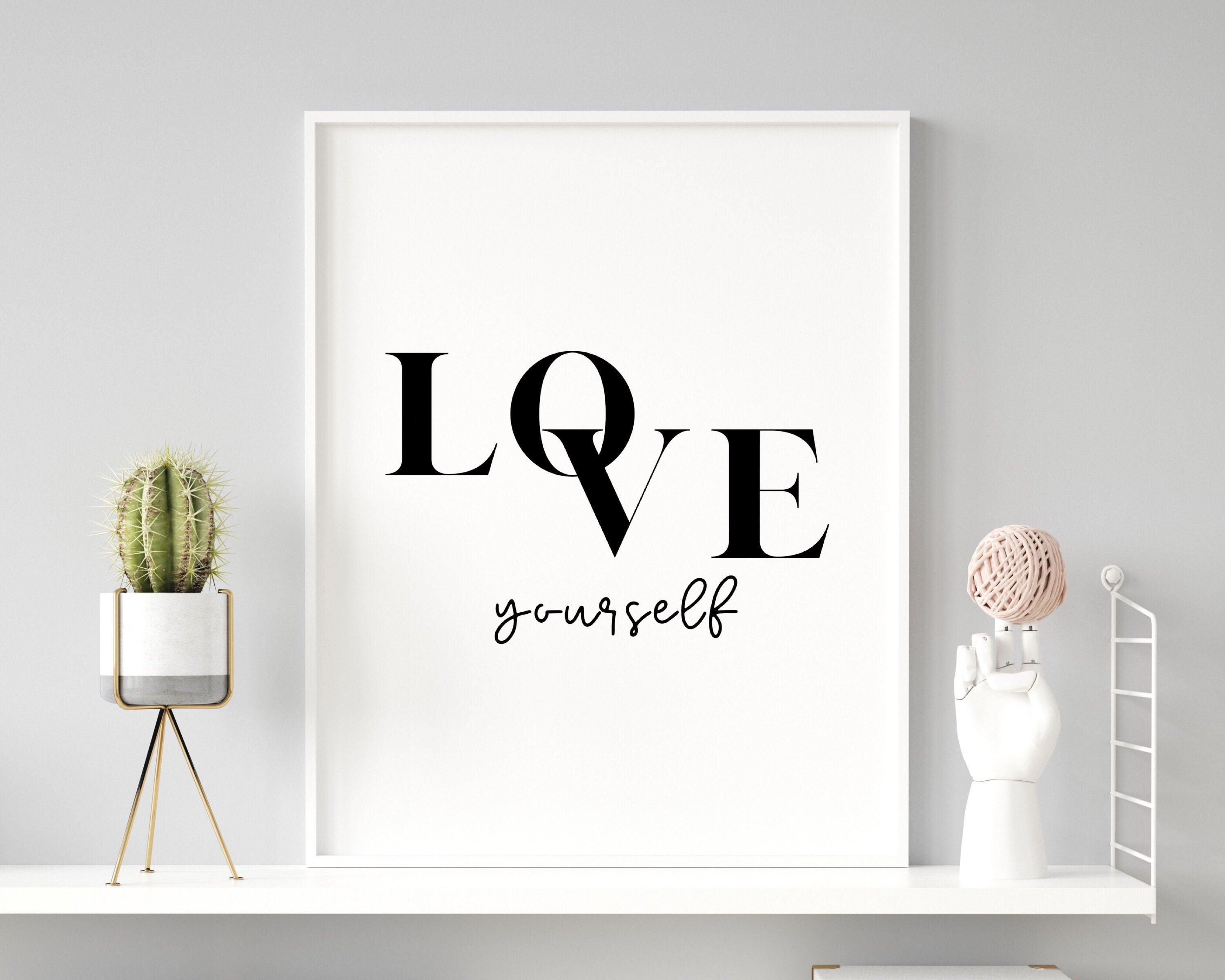 Love Yourself Quote Printable Wall Art Self Love Quote   Etsy