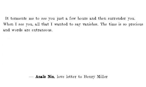 Part Of A Love Letter From Anais Nin To Henry Miller Anais Nin