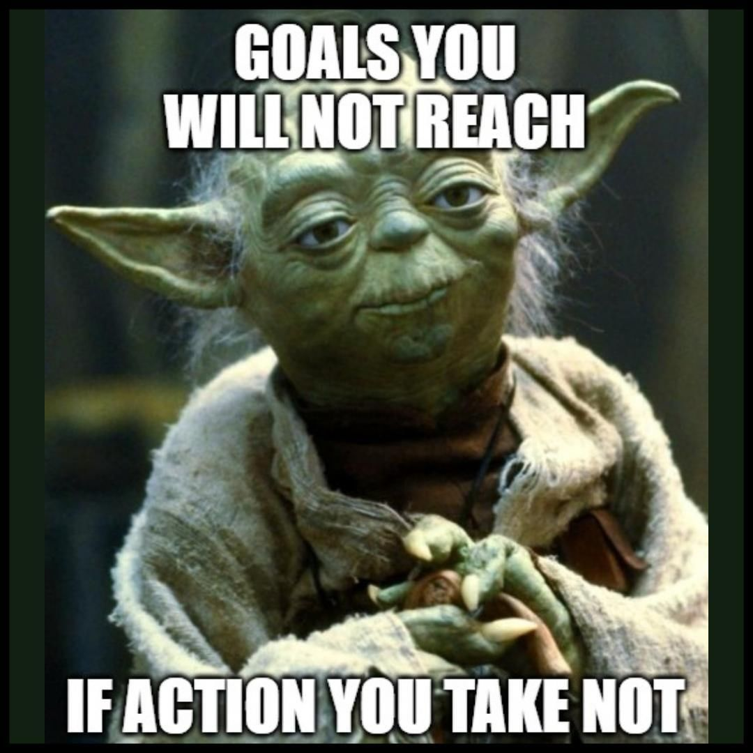 Let These Motivational Quotes And Memes Serve As A Source Of Inspiration When You Need To Get Things Accomplished And It Yoda Quotes Yoda Meme Star Wars Memes
