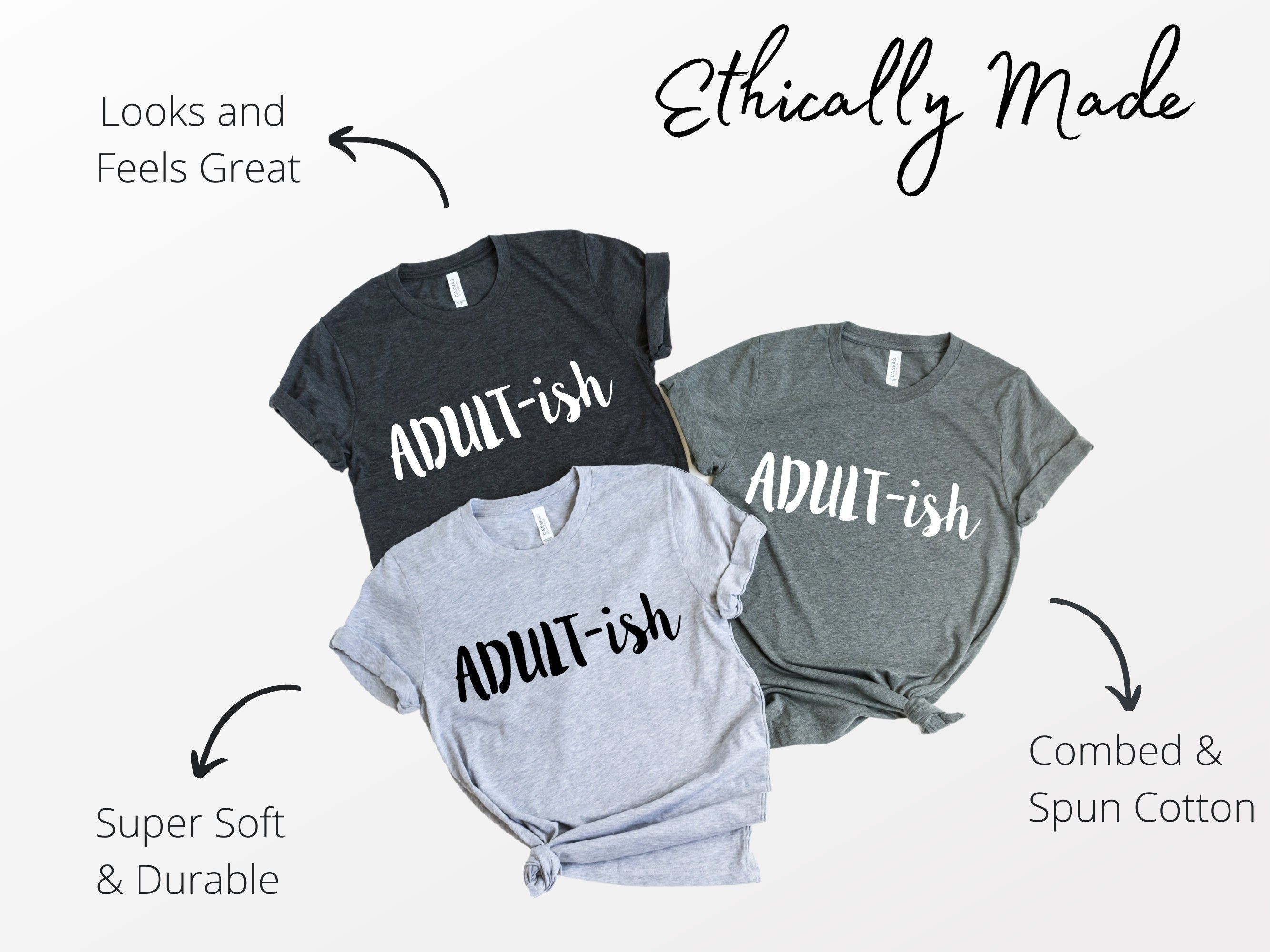 Funny Crewneck Shirt Gift, Adult-ish Tshirt, 18th Birthday T-Shirt, Adulting Tee, Unisex Shirt, Gift for Him, Gift for Her