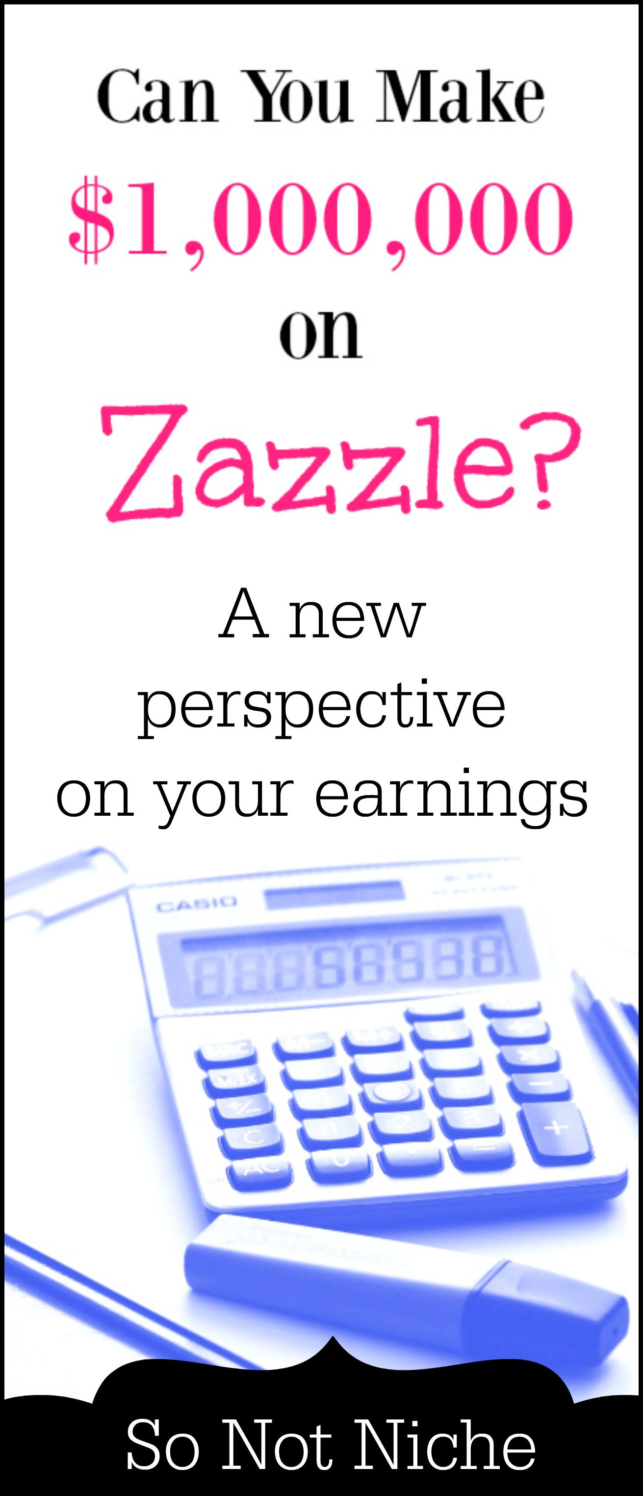 A fun look at Zazzle earnings . How you could make a million dollars on Zazzle with the right mindset and a lot of dedication to your art. #art #sidehustle #workfromhome #artist