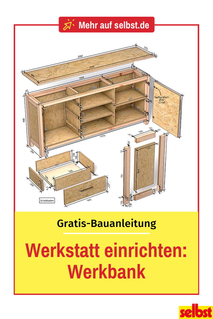 Werkstatt Einrichten Selbst De Werkbank Werkbank Bauen Werkbank Selber Bauen