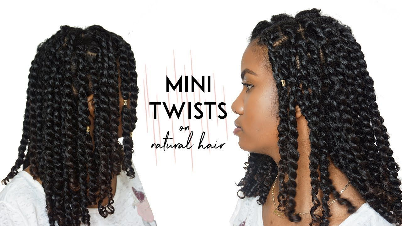 How To Mini Twists On Curly Natural Hair Protective Hairstyle Mini Twists Natural Hair Curly Hair Styles Naturally Natural Hair Styles