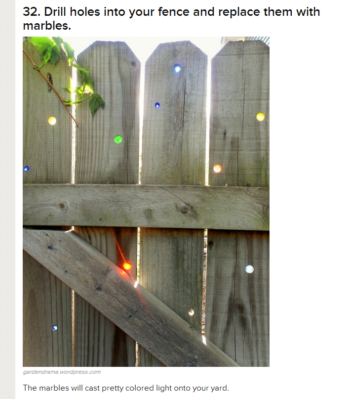 Fill A Fence With Drilled Holes And Plug Them With Marbles How Pretty Diy Backyard Backyard Farming Garden Art