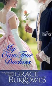 Download My Own True Duchess Pdf Brezplacno Grace Burrowes Romance Novels Historical Romance Novels Duchess