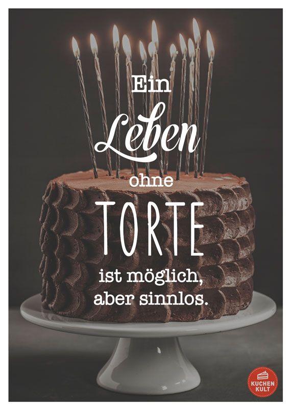 Die schönsten Sprüche rund um den Kuchen | Sprüche | Cake