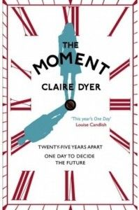 The Moment by Claire Dyer, reviewed by Mary Cawley