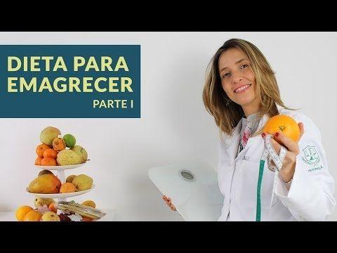 Dieta para Emagrecer | PARA EMAGRECER DE VEZ · Parte 1