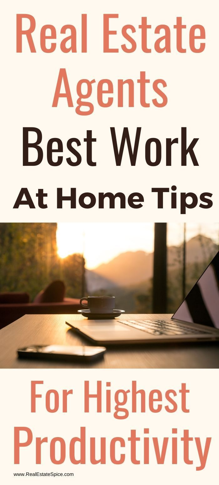 Realtors: 8 Best Resources Tips For Working At Home