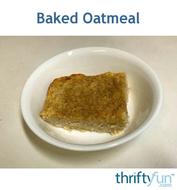 Baked Oatmeal In 2019 Eat Eat Baked Oatmeal Breakfast