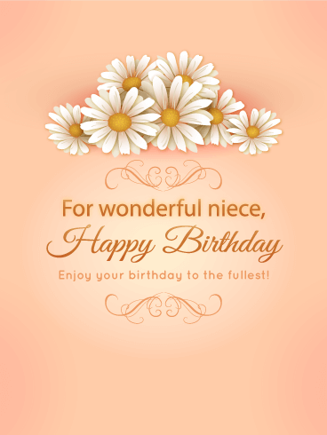 For my wonderful niece birthday daisy flower card birthday send free for my wonderful niece birthday daisy flower card to loved ones on birthday greeting cards by davia its free and you also can use your own bookmarktalkfo Choice Image
