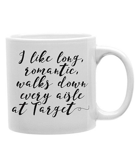 Imaginarium Goods I Like Long Romantic Walks Mug | zulily