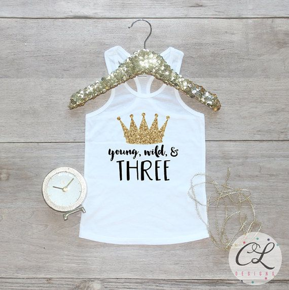 Birthday Girl Tank Top Young Wild Three Baby Girl Clothes 3 Year