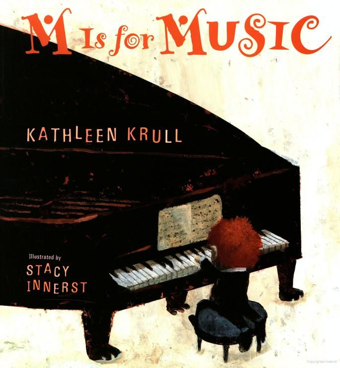 M is For Music   by Kathleen Krull - great to use in conjunction with YouTube