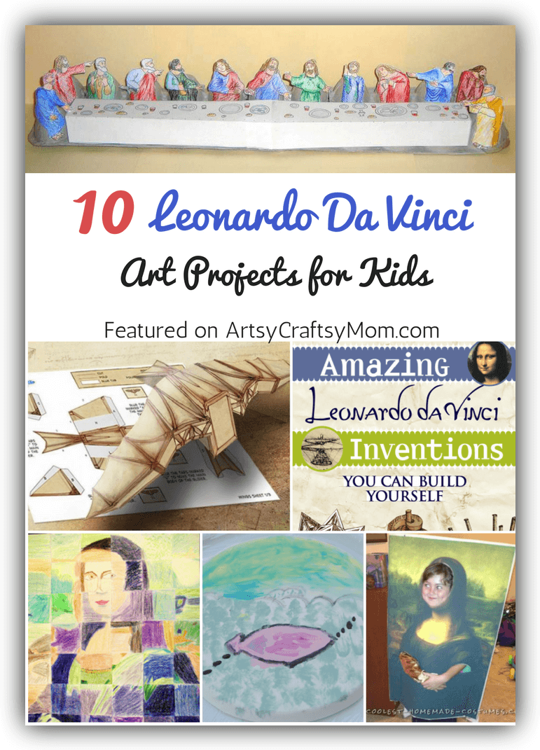 Top 10 Leonardo Da Vinci Projects for kids - Kids art projects, Art lessons elementary, Homeschool art, Art lessons for kids, Da vinci art, Artists for kids - 10 Leonardo Da Vinci Projects for kids  learn about Leonardo da Vinci's biography  Renaissance man of many talents including artist, science, and inventor