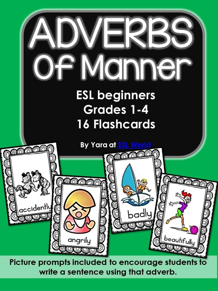 Adverbs of Manner {Flashcards} | ESL World Teaching ...