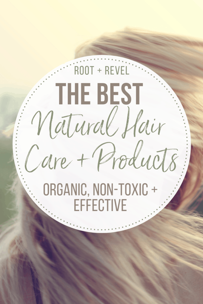 The Best Natural Hair Care Products + Tips