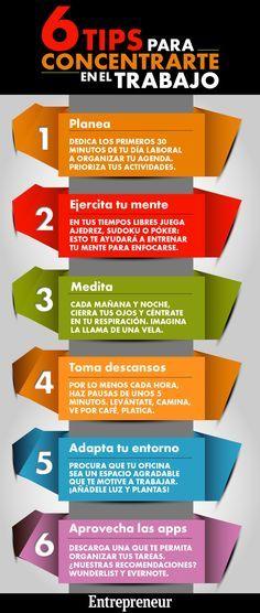 6 Consejos Para Concentrarse En El Trabajo Infografia Infographic Rrhh Tics Y Formación Consejos De Negocios Emprendedor Gestión Del Tiempo