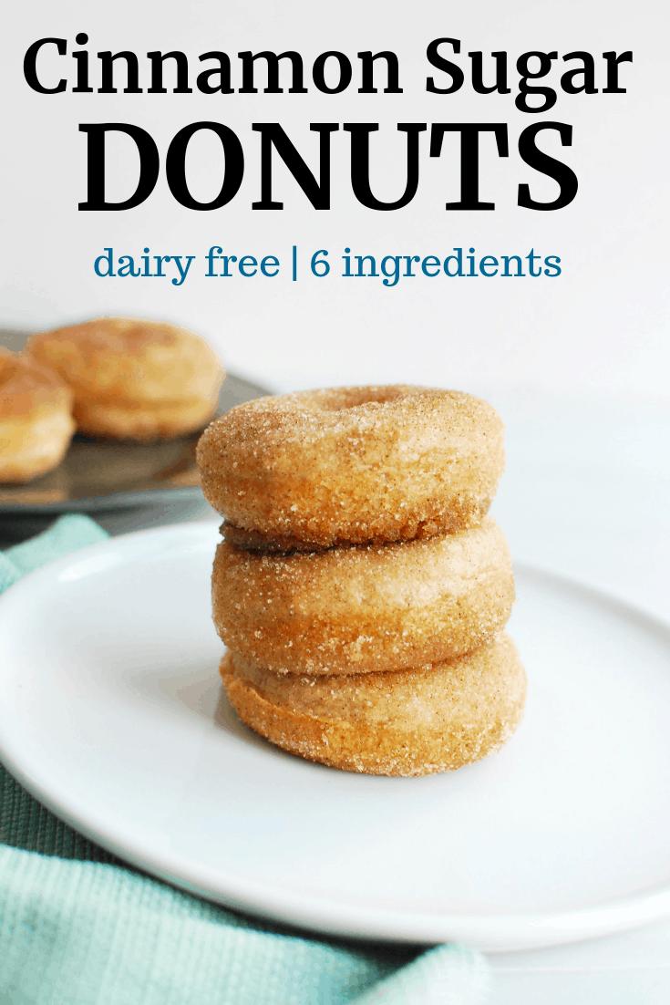 Cinnamon Sugar Dairy Free Donuts #dairyfree