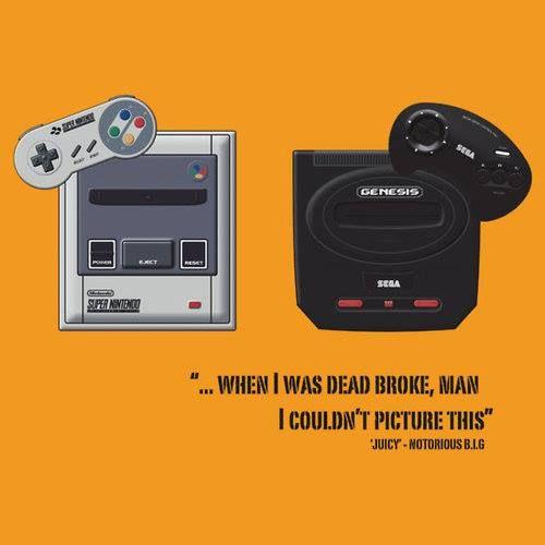 """""""Super Nintendo, Sega Genesis…"""""""