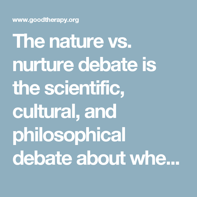 what is the nature debate