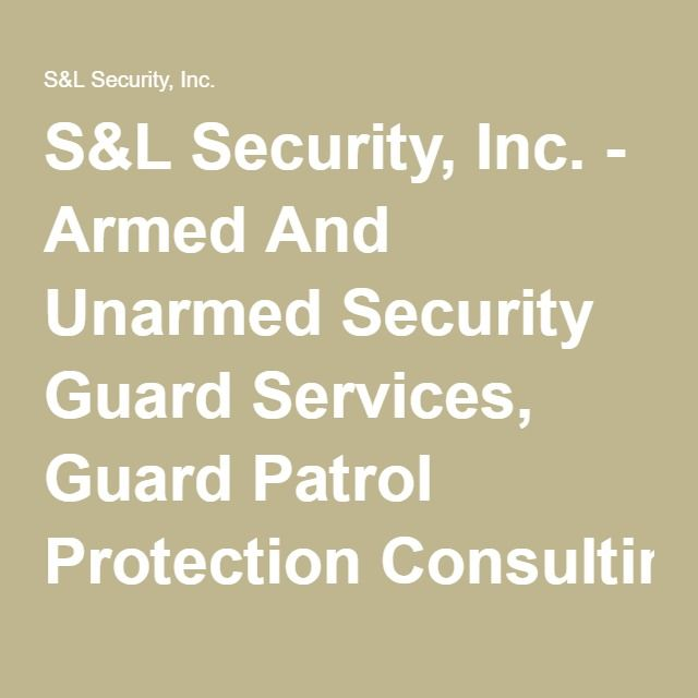 SL Security, Inc - Armed And Unarmed Security Guard Services