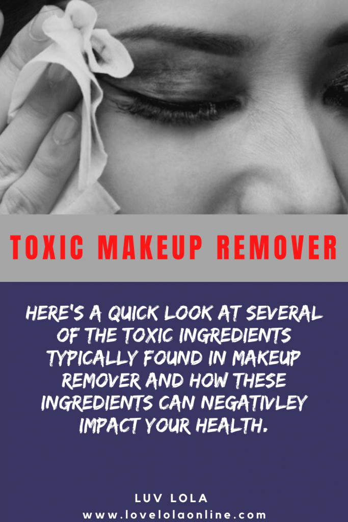 Toxic Makeup Remover in 2020 Makeup remover, Skin care