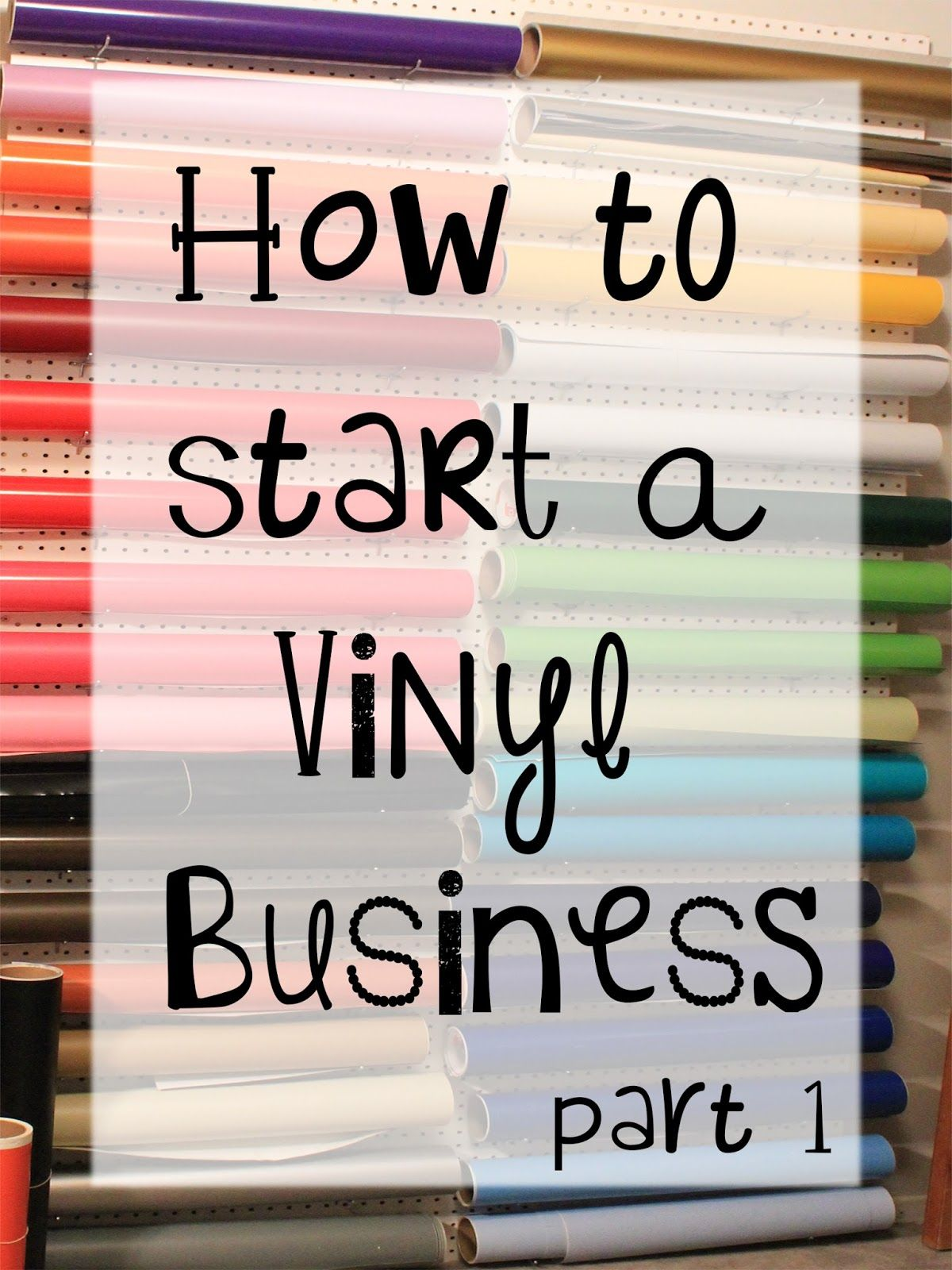 Vinyl Expressions : How to start a Vinyl Business (part 1