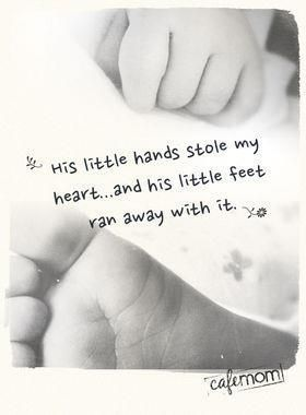 Love Little Hands And Feet Quotessayingsreflections Son Quotes