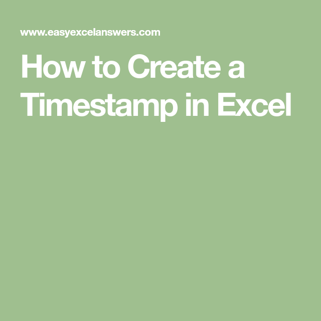 how to create a timestamp button in excel