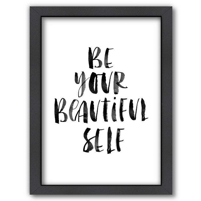 Americanflat Be Your Beautiful Self Framed Wall Art In 2021 Typography Prints Self Pictures Watercolor Typography