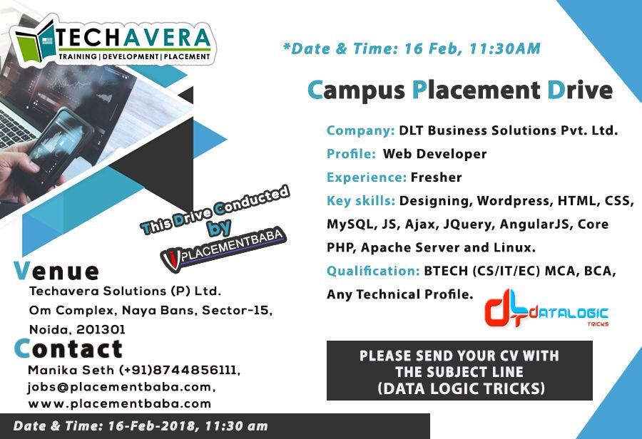 Techavera Campus Placement Drive 16th Feb 2018 Company Dlt Business Solutions Pvt Ltd Profile Web Developer Experience Fresher Key S Web Design Training
