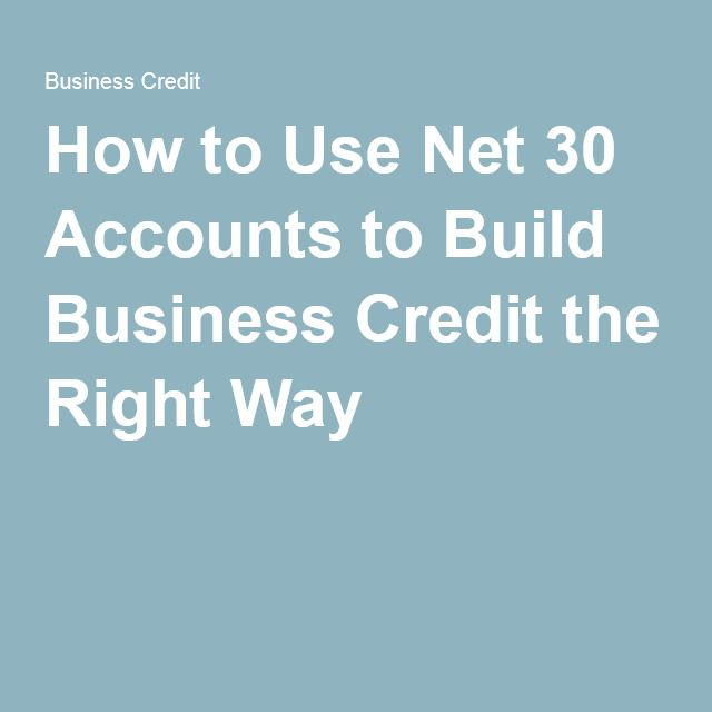 How To Use Net 30 Accounts Build