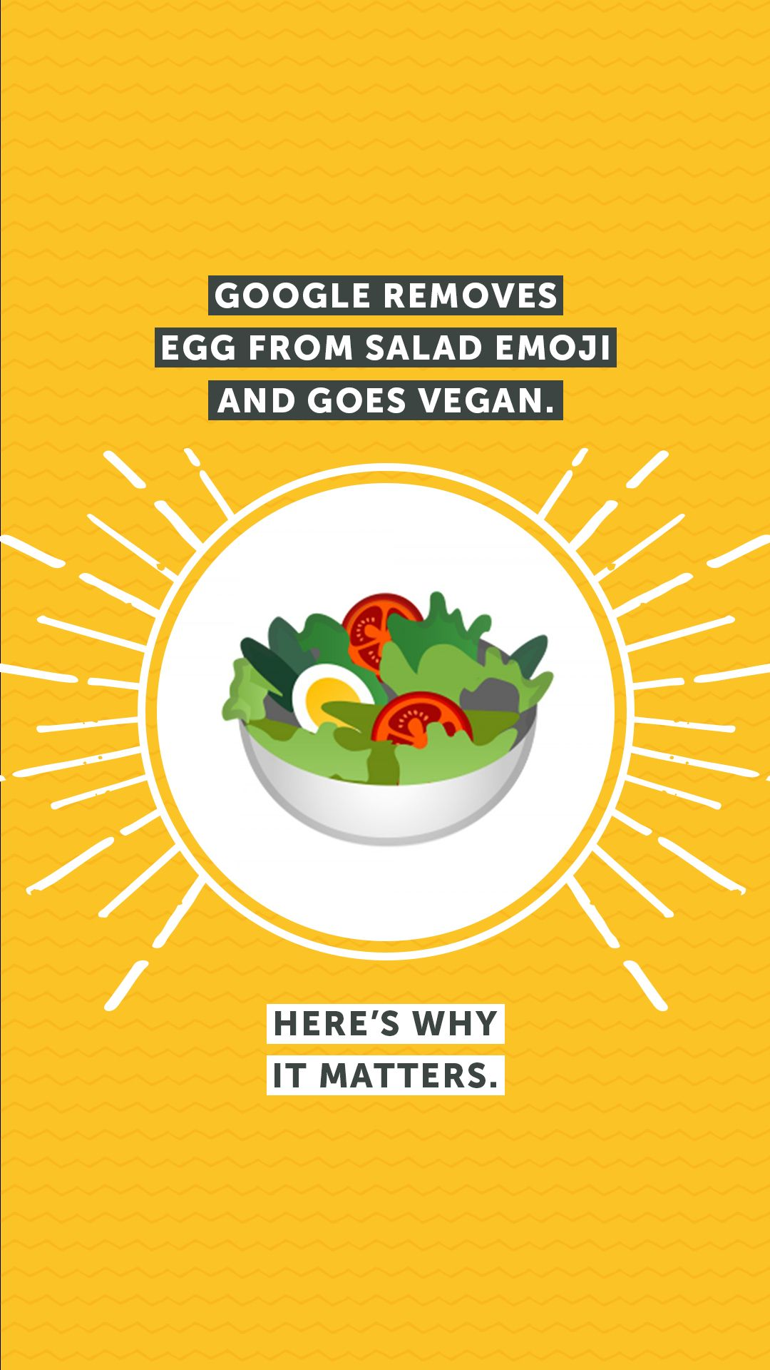 Google Removes Egg From Salad Emoji And Goes Vegan Here S Why It Matters Going Vegan Vegan Vegan News